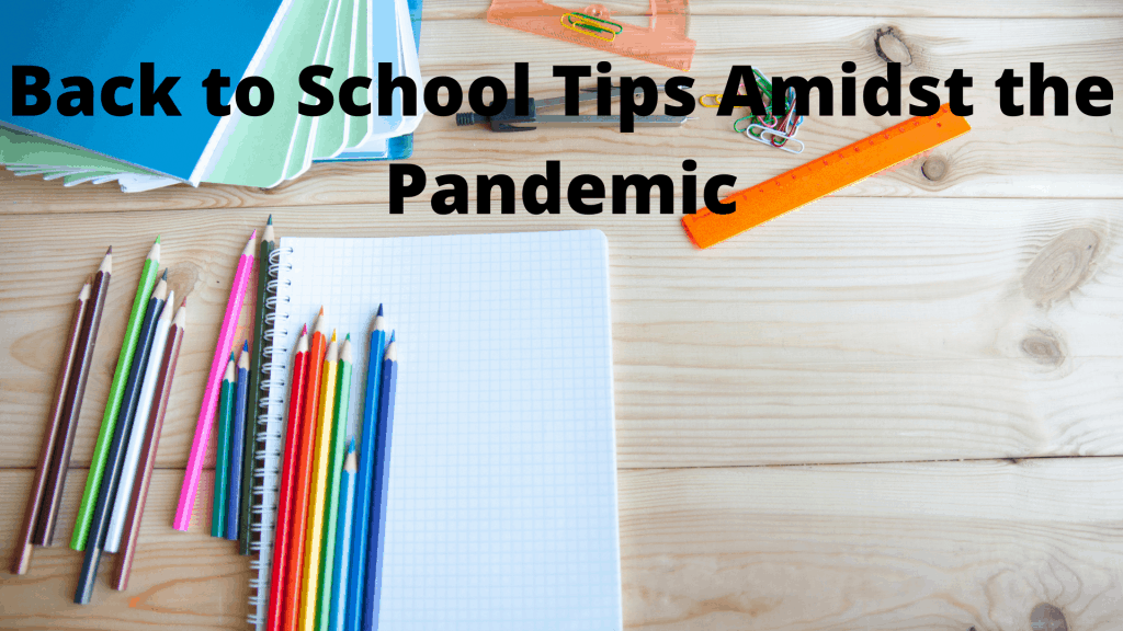 Back to School Tips Amidst the Pandemic